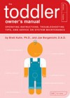 Toddler Owner's Manual, The