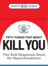 50 things That Might Kill You: Card Deck