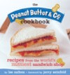 Peanut Butter & Co. Cookbook Recipes from the World's Nuttiest Sandwich Shop, The