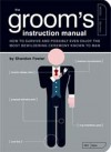 The Groom Instructions Manual