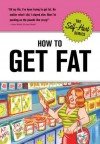 Self-Hurt Guide: How to Get Fat