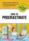 Self-Hurt Guide: How to Procrastinate
