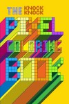 The Pixel Coloring Book: 8-Bit Fun for Eve-ryone