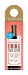 Drink This Wine: Wine Gift Tags