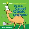 Think About: Does a Camel Cook?