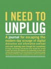 I Need to Unplug: Inner-Truth Journals