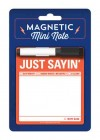 Just Saying': Magnetic Mini Notes