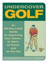 Undercover Golf