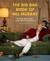 The Big Book of Bill Murray