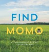 Find Momo: A Hide-and-Seek Photography Book