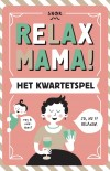 Relax Mama! Card Game