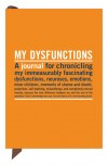 My Dysfunctions: Inner-Truth Journals