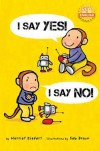 I Say Yes, I Say No