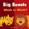 Big Beasts: Which Is Which?