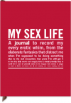 My Sex Life: Inner-Truth Journals