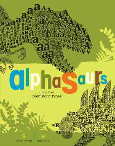 Alphasaurs and other Prehistoric Types