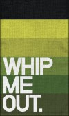 Bar Towels: Whip Me out
