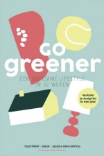 Go Greener! 52 Tips for a Sustainable Lifestyle