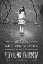 Ms. Peregrine's Home for Peculiar Children
