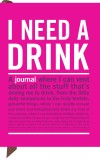 I Need a Drink: Mini Inner Truth Journal
