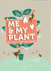 My Plant and Me