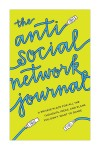 The Anti-Social Network Journal