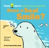 Does a Seal Smile?