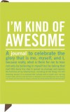 I'm Kind of Awesome Mini Inner Truth Journal