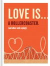 Love is... a Rollecoaster