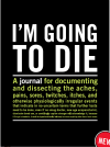 I'm Going to Die: Inner-Truth Journals