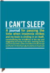 I Can't Sleep: Inner-Truth Journals